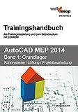 Product icon of AutoCAD MEP 2014 Trainingshandbuch Band 1: Grundlagen: