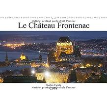Le Chateau Frontenac 2018: Le Chateau Des Chateaux, L'hotel Le Plus Photographie Au Monde !