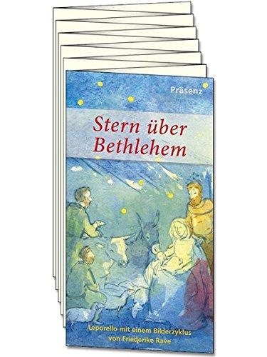 Stern über Bethlehem: Leporello mit einem Bilderzyklus von Friederike Rave