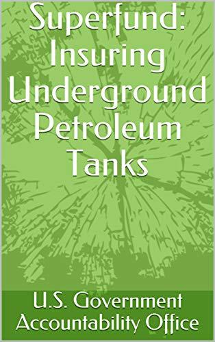 Superfund: Insuring Underground Petroleum Tanks (English Edition) -
