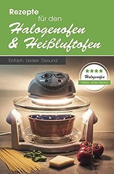 rezepte-fr-den-halogenofen-und-heissluftofen-einfach-lecker-gesund