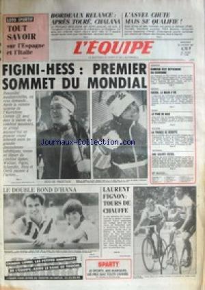 EQUIPE (L') [No 12666] du 28/01/1987 - BORDEAUX RELANCE - APRES TOURE - CHALANA - L'ASVEL CHUTE - FIGINI-HESS - SOMMET DU MONDIAL - LE DOUBLE BOND D'HANA - LAURENT FIGNON - NATATION - KAMOUN - ESCRIME - SACHA - RUGBY - NICE - CYCLISME - AUTO - DIESEL - LAURENT FIGNON. par Collectif