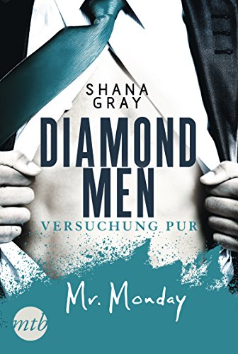 https://www.amazon.de/Diamond-Men-Versuchung-pur-Monday-ebook/dp/B06XRLPJXK/ref=sr_1_1?ie=UTF8&qid=1510006671&sr=8-1&keywords=Diamond+Men