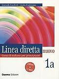 LINEA DIRETTA NUOVO. VOLUME 1A. LIBRO PER LO STUDENTE + ESERCIZI CON CD AUDIO by CONFORTI CORRADO CUSIMANO LINDA (2005-03-15)