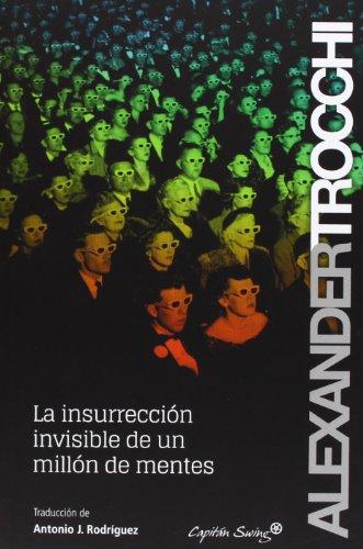 La insurrección invisible de un millón de mentes (Entrelineas) por Alexander Trocchi