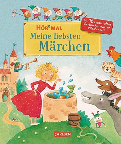 Hör mal (Soundbuch): Meine liebsten Märchen: mit 16 märchenhaften Geräuschen