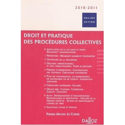 Droit et pratique des procédures collectives 2010-2011