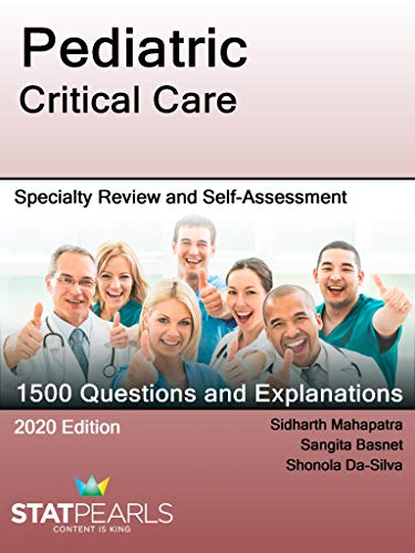 Pediatric Critical Care: Specialty Review and Self-Assessment (English Edition)