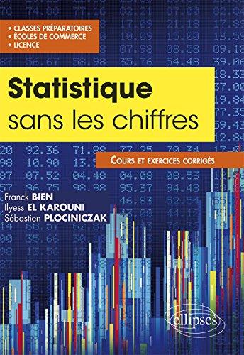 Les Statistiques Sans les Chiffres