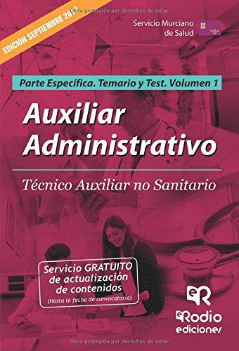 Auxiliar Administrativo. Tco Aux no sanitario SMS. Parte Especifica. Volumen 1. Temario y Test por Vv.Aa