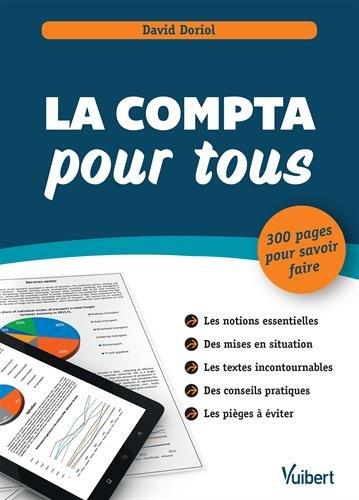La comptabilité pour tous - 300 pages pour savoir faire par David Doriol
