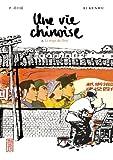 Vie Chinoise (une) Vol.2