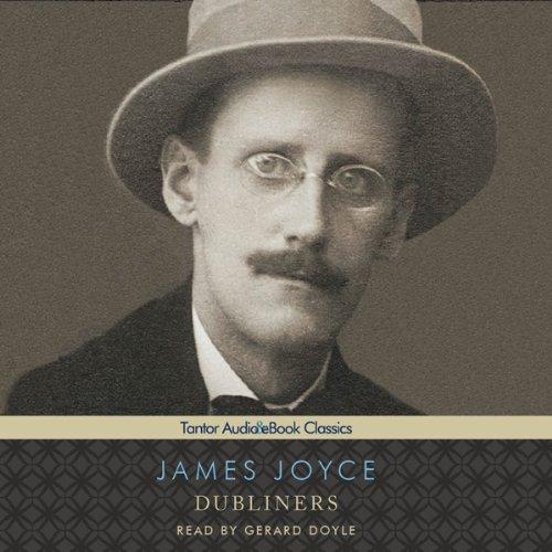 Dubliners (Tantor Edition)  Audiolibri