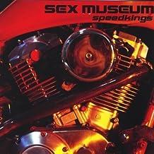 Speedkings by Sex Museum (2004-06-08)