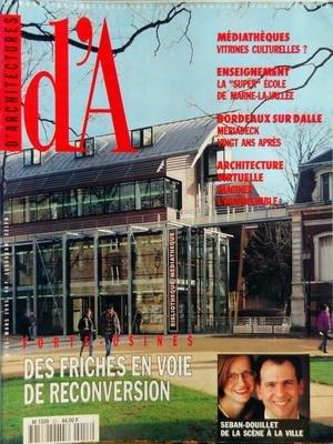 ARCHITECTURES (D') [No 53] du 01/03/1995 - DES FRICHES EN VOIE DE RECONVERSION - SEVAN-DOUILLET - MEDIATHEQUE - VITRINES CULTURELLES - ENSEIGNEMENT - LA SUPER ECOLE DE MARNE-LA-VALLEE - BORDEAUX SUR DALLE - MERIADECK 20 ANS APRES - ARCHITECTURE VIRTUELLE - IMAGINER L'INCONCEVABLE