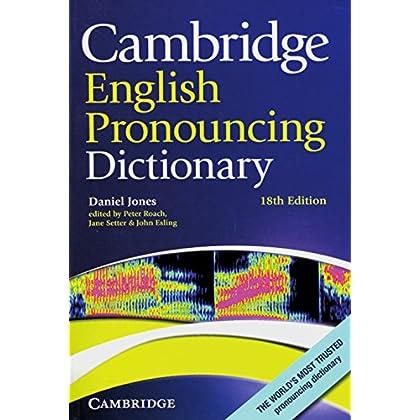 Cambridge English Pronouncing Dictionary : Eighteenth edition