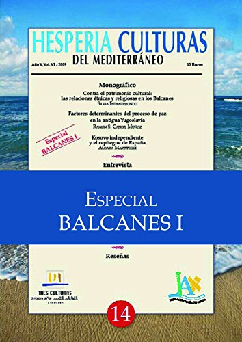 Hesperia Culturas del Mediterráneo Especial Balcanes I por Silvia Intxaurrondo