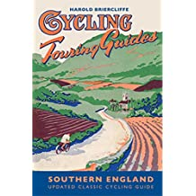Cycling Touring Guide: Southern England: revised edition