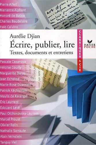 Ecrire, publier, lire : Textes, documents et entretiens par (Poche - Aug 26, 2009)