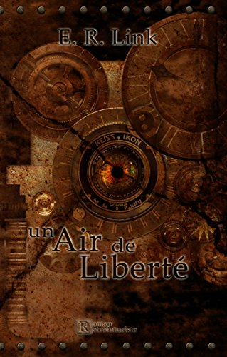 Un Air de Liberté par E. R. Link