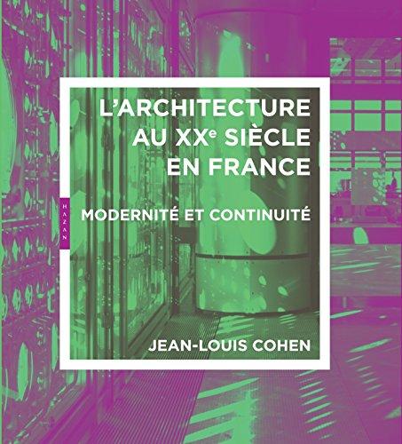 Architecture du 20e siècle en France. Modernité et continuité