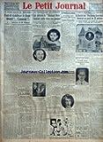 PETIT JOURNAL (LE) [No 23350] du 21/12/1926 - LES GRANDES ENQUETES DU PETIT JOURNAL - FAUT IL STABILISER LE FRANC QUAND COMMENT - X INTERVIEW DE M CLEMENT PRESIDENT DU SYNDICAT DE LA COUTURE PARISIENNE PAR PIERRE HAMP - AUX VERITES DE LA PALISSE PAR MONSIEUR DE LA PALISSE - LE GRAND CONDE EST RETROUVE LES VOLEURS DU DIAMANT ROSE L'AVAIENT CACHE DANS UNE POMME - C'EST LA MEFIANCE D'UNE HOTELIERE PARISIENNE QUI A FAIT DECOUVRIR LES DEUX COUPABLES - DEUX RECELEURS SONT ARRETES AINSI QUE L'AMIE DE