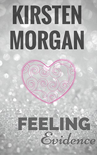 Feeling Evidence - Kirsten Morgan