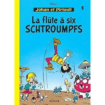 Johan et Pirlouit, tome 9 : La flûte à six Schtroumpfs