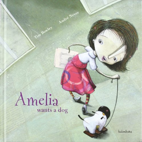 Portada del libro Amelia wants a dog (books for dreaming)