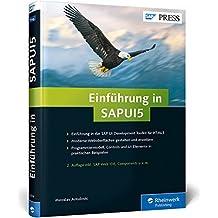 Einführung in SAPUI5: Mobile Apps für SAP entwickeln (SAP PRESS)