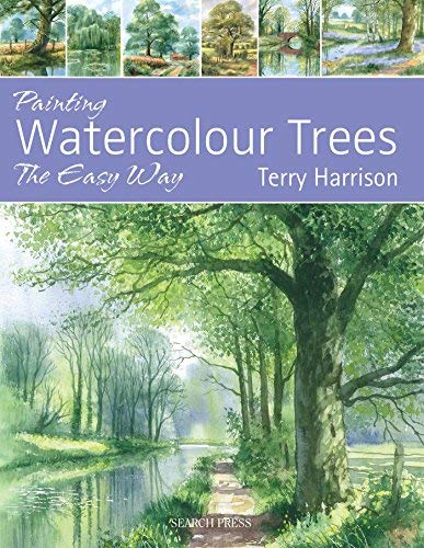 Painting Watercolour Trees the Easy Way: Brush with Watercolour 3 (Brush With Watercolours) by Terry Harrison (2012-12-19)