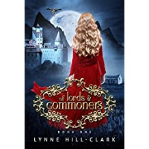 Of Lords and Commoners: Book One (Lords and Commoners Series 1)