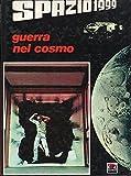 Spazio 1999. Guerra Nel Cosmo 1° Ed. 1977 Amz
