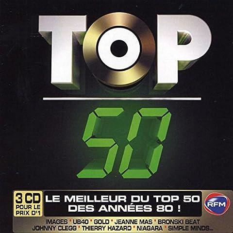Top 50 : Le Meilleur Du Top 50 Des Années 80 !