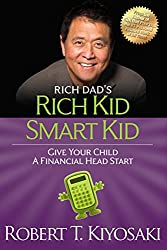 Rich Kid Smart Kid: Giving Your Child a Financial Head Start (Rich Dad's (Paperback)) (English Edition)