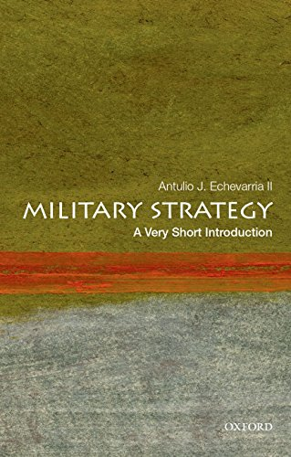 Military Strategy: A Very Short Introduction (Very Short Introductions) por Antulio J. Echevarria II