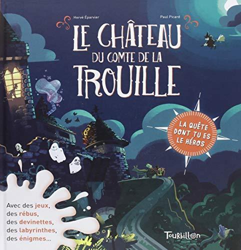 Le château du comte de La Trouille par Hervé Éparvier