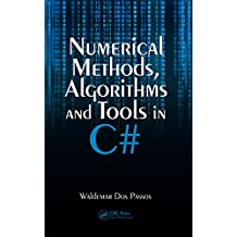 Numerical Methods, Algorithms and Tools in C#