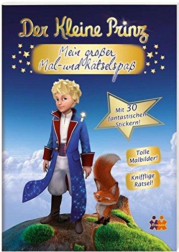 Der kleine Prinz. Mein großer Mal- und Rätselspaß (Der Kleine Prinz Malbuch)