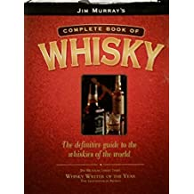 Jim Murray's Complete Book of Whisky by Jim Murray (1997-08-06)