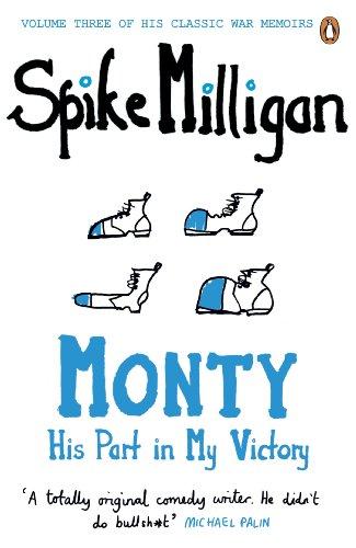 Monty: His Part in My Victory (Milligan Memoirs Book 3) (English Edition) por Spike Milligan