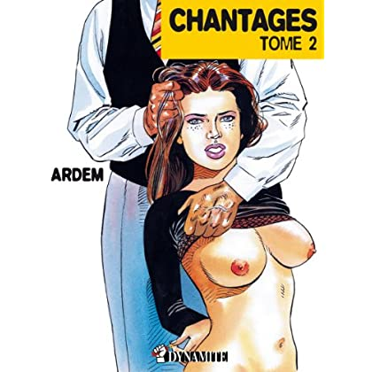 Chantages tome 2 (Outrage)