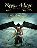 The Rogue Mage RPG Players Handbook by Christina Stiles (2012-08-10)