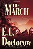 The March: A Novel by E.L. Doctorow (2005-09-20) - E.L. Doctorow