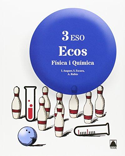 Ecos. Física i Química 3r ESO - 9788430790302