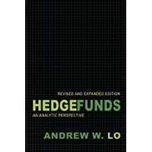 Hedge Funds: An Analytic Perspective (Advances in Financial Engineering)