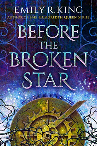 Image of Before the Broken Star (The Evermore Chronicles Book 1)