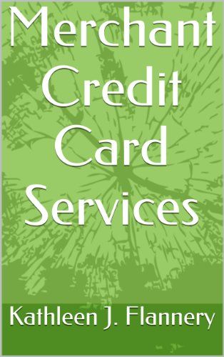 Merchant Credit Card Services (English Edition)