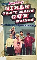 Girls Can't Make Gun Noises