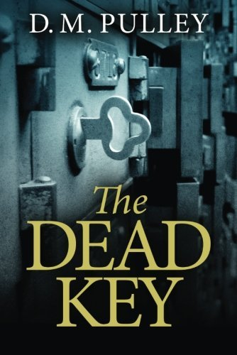The Dead Key by D. M. Pulley (2015-03-01)
